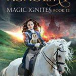 [PDF] [EPUB] Magic Ignites (Magical Arts Academy #12) Download