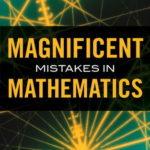 [PDF] [EPUB] Magnificent Mistakes in Mathematics Download