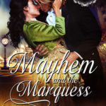 [PDF] [EPUB] Mayhem and the Marquess (Lords of Havoc, #1) Download