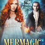[PDF] [EPUB] Mermagic (The Witching World Book, 6) Download