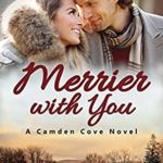 [PDF] [EPUB] Merrier with You (Camden Cove #3) Download