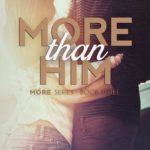 [PDF] [EPUB] More Than Him (More Than, #3) Download