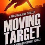 [PDF] [EPUB] Moving Target (The Jack Reacher Experiment #2) Download