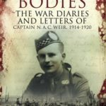[PDF] [EPUB] Mud and Bodies: The War Diaries and Letters of Captain N.A.C. Weir, 1914-1920 Download