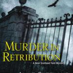 [PDF] [EPUB] Murder in Retribution (New Scotland Yard Doyle and Acton, #2) Download