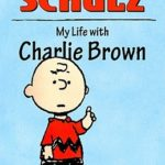 [PDF] [EPUB] My Life with Charlie Brown Download