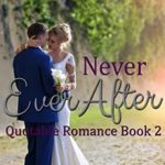 [PDF] [EPUB] Never Ever After (Quotable Romance Book 2) Download