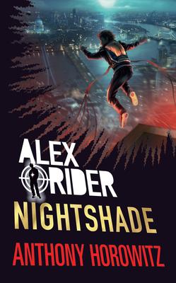 [PDF] [EPUB] Nightshade (Alex Rider, #12) Download by Anthony Horowitz