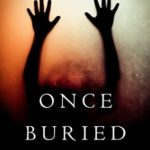 [PDF] [EPUB] Once Buried (Riley Paige Mystery #11) Download