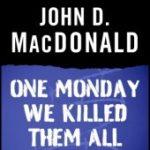 [PDF] [EPUB] One Monday We Killed Them All Download