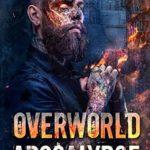 [PDF] [EPUB] Overworld Apocalypse (Overworld Chronicles #16) Download