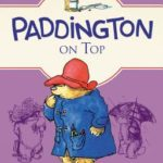 [PDF] [EPUB] Paddington on Top Download