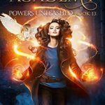 [PDF] [EPUB] Powers Unleashed (Magical Arts Academy #13) Download