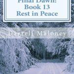 [PDF] [EPUB] Rest in Peace (Final Dawn, #13) Download