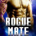 [PDF] [EPUB] Rogue Mate (Rogue Star, #1) Download