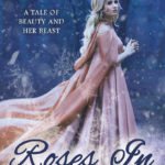 [PDF] [EPUB] Roses in Winter: A Tale of Beauty and Her Beast Download