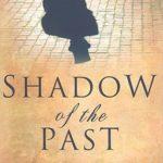[PDF] [EPUB] Shadow of the Past (Tobias Campion, #2) Download