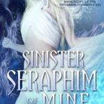 [PDF] [EPUB] Sinister Seraphim of Mine (Overworld Chronicles, #8) Download