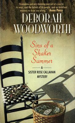 [PDF] [EPUB] Sins of a Shaker Summer (Sister Rose Callahan, #3) Download by Deborah Woodworth