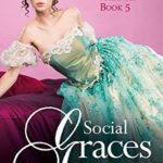 [PDF] [EPUB] Social Graces (Victorian Vigilantes Book 5) Download