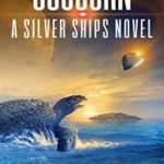 [PDF] [EPUB] Sojourn (The Silver Ships Book 13) Download