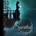 [PDF] [EPUB] Spirited Away: A Pride and Prejudice Novella Download