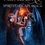 [PDF] [EPUB] Spirited Escape (Magical Arts Academy #10) Download