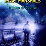 [PDF] [EPUB] Star Marshals: Moons of Jupiter (Star Marshals, #1) Download