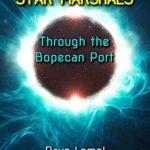 [PDF] [EPUB] Star Marshals: Through the Bopecan Port (Star Marshals, #2) Download