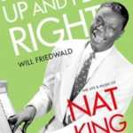 [PDF] [EPUB] Straighten Up and Fly Right: The Life and Music of Nat King Cole Download
