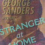 [PDF] [EPUB] Stranger At Home: A George Sanders Mystery Download