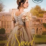 [PDF] [EPUB] Sweet Surrender (Ladies of Mayfair Book 3) Download