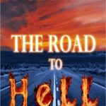[PDF] [EPUB] THE ROAD TO HELL Download