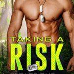 [PDF] [EPUB] Taking a Risk: Part One (R.I.S.C. #1) Download