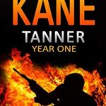 [PDF] [EPUB] Tanner: Year One (A Tanner Series) Download