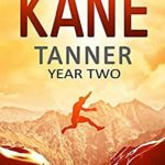 [PDF] [EPUB] Tanner: Year Two (A Tanner Series) Download