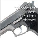 [PDF] [EPUB] Terrorists and Freedom Fighters Download