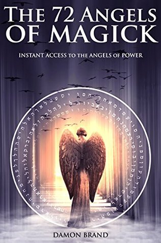 [PDF] The 72 Angels of Magick: Instant Access to the Angels of Power Download by Damon Brand