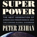 [PDF] [EPUB] The Accidental Superpower: The Next Generation of American Preeminence and the Coming Global Disorder Download