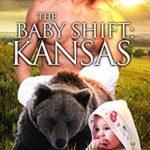[PDF] [EPUB] The Baby Shift: Kansas (Shifter Babies Of America #29) Download