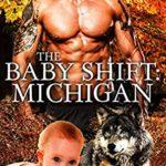 [PDF] [EPUB] The Baby Shift: Michigan (Shifter Babies Of America #28) Download