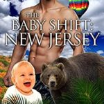 [PDF] [EPUB] The Baby Shift: New Jersey (Shifter Babies Of America #41) Download