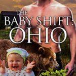 [PDF] [EPUB] The Baby Shift: Ohio (Shifter Babies Of America #23) Download