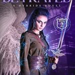 [PDF] [EPUB] The Betrayed: Hybrids Novel – Book 2 (The Hybrids) Download
