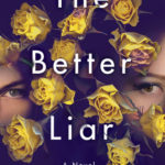 [PDF] [EPUB] The Better Liar Download
