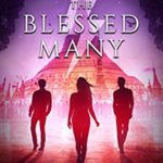 [PDF] [EPUB] The Blessed Many Download