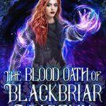 [PDF] [EPUB] The Blood Oath of Blackbriar Academy Download