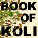 [PDF] [EPUB] The Book of Koli (Rampart Trilogy, #1) Download