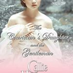 [PDF] [EPUB] The Courtesan's Daughter and the Gentleman (The Merry Misfits of Bath Book 2) Download