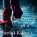 [PDF] [EPUB] The Diary of a Serial Killer's Daughter Download